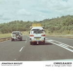 Jonathan Boulet - Unreleased part 2: Songs with voice