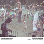 Jonathan Boulet - Unreleased part 3: Music for a thing