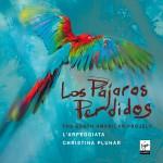 Christina Pluhar - Pájaros Perdidos