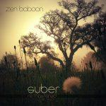 Zen Baboon, Suber