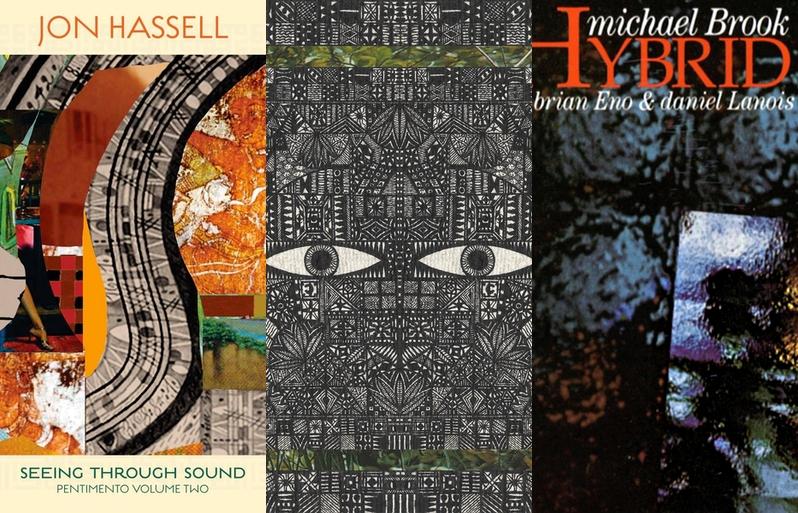 Jon Hassell, The Vision Reels en Michael Brook